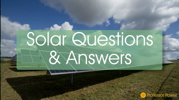 Solar Powered - Questions & Answers